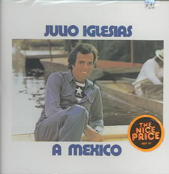 A MEXICO BY IGLESIAS,JULIO (CD)