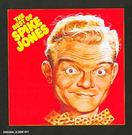 BEST OF SPIKE JONES BY JONES,SPIKE (CD)